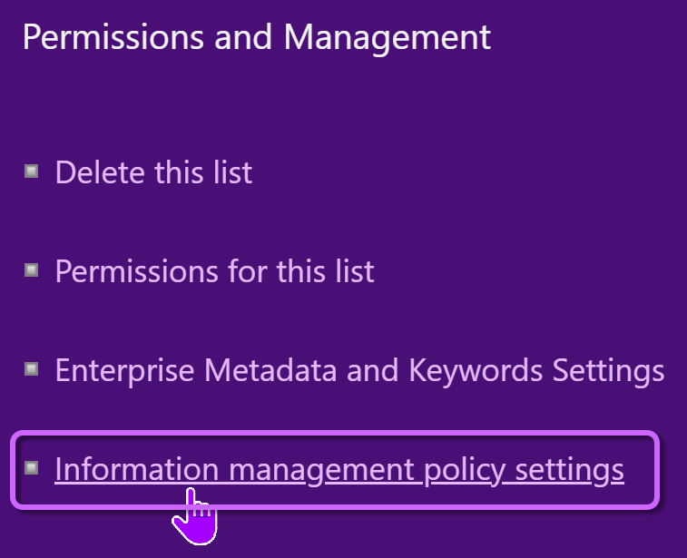 the Information management policy settings within the SharePoint Library settings