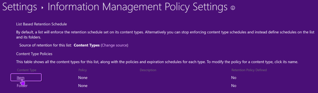 the Item Content Type in Information Management Policy Settings
